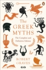 The Greek Myths : The Complete and Definitive Edition - eBook