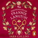 The Confessions of Frannie Langton : The Costa Book Awards First Novel Winner 2019 - eAudiobook