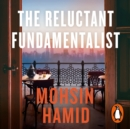 The Reluctant Fundamentalist - eAudiobook