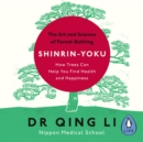 Shinrin-Yoku : The Art and Science of Forest Bathing - eAudiobook