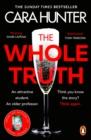 The Whole Truth : The new  impossible to predict  detective thriller