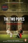 The Two Popes : Official Tie-in to Major New Film Starring Sir Anthony Hopkins - Book