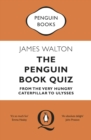 The Penguin Book Quiz : From The Very Hungry Caterpillar to Ulysses - The Perfect Gift! - Book