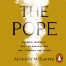 The Two Popes : Official Tie-in to Major New Film Starring Sir Anthony Hopkins - eAudiobook