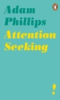 Attention Seeking - eBook