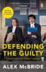 Defending the Guilty : TV Tie-In - Book