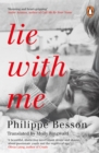 Lie With Me : 'Stunning and heart-gripping' Andre Aciman - Book