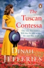 The Tuscan Contessa : A heartbreaking new novel set in wartime Tuscany - eBook