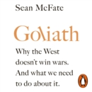Goliath : Why the West Isn't Winning. And What We Must Do About It. - eAudiobook
