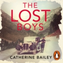 The Lost Boys : A Family Ripped Apart by War - eAudiobook