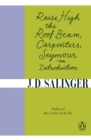 Raise High the Roof Beam, Carpenters; Seymour - an Introduction - eBook