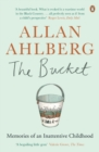 The Bucket : Memories of an Inattentive Childhood - eBook