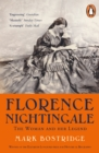 Florence Nightingale : The Woman and Her Legend: 200th Anniversary Edition - Book