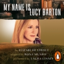 My Name Is Lucy Barton (Dramatisation) : (Dramatisation) - eAudiobook