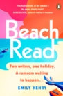 Beach Read : The ONLY laugh-out-loud love story you ll want to escape with this summer