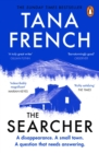 The Searcher : The mesmerising new thriller from the Sunday Times bestselling author of The Wych Elm