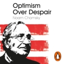 Optimism Over Despair - eAudiobook