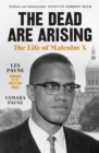 The Dead Are Arising : The Life of Malcolm X - eBook