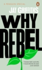 Why Rebel - Book