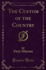 The Custom of the Country - eBook