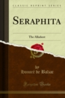 Seraphita : The Alkahest - eBook