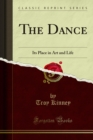 The Dance : Its Place in Art and Life - eBook