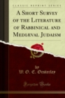 A Short Survey of the Literature of Rabbinical and Mediaeval Judaism - eBook