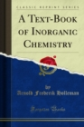 A Text-Book of Inorganic Chemistry - eBook