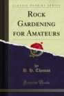 Rock Gardening for Amateurs - eBook