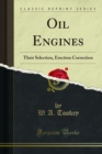 Oil Engines : Their Selection, Erection Correction - eBook