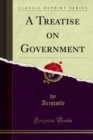 A Treatise on Government - eBook