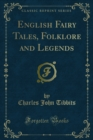 English Fairy Tales, Folklore and Legends - eBook