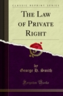 The Law of Private Right - eBook