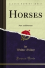 Horses : Past and Present - eBook