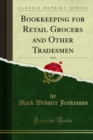 Bookkeeping for Retail Grocers and Other Tradesmen - eBook