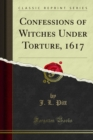 Confessions of Witches Under Torture, 1617 - eBook