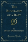 The Biography of a Baby - eBook