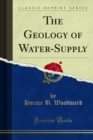 The Geology of Water-Supply - eBook