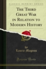 The Third Great War in Relation to Modern History - eBook