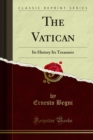 The Vatican : Its History Its Treasures - eBook