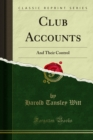 Club Accounts : And Their Control - eBook