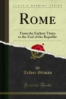 Rome : From the Earliest Times to the End of the Republic - eBook