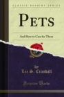 Pets : And How to Care for Them - eBook