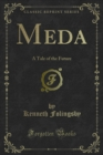Meda : A Tale of the Future - eBook
