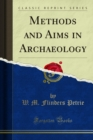Methods Aims in Archaeology - eBook
