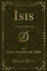 Isis : An Egyptian Pilgrimage - eBook
