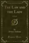 The Law and the Lady : A Novel - eBook