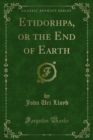 Etidorhpa, or the End of Earth - eBook
