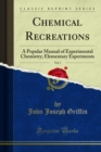 Chemical Reactions : A Popular Manual of Experimental Chemistry - eBook