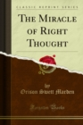 The Miracle of Right Thought - eBook